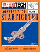 Boek cover Lockheed F-104 Starfighter - WarbirdTech Vol 38 van Jim Upton