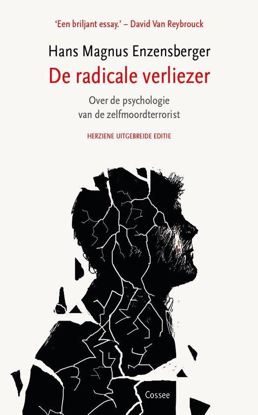 Boek cover Cossee Essay 3 -   De radicale verliezer van Hans Magnus Enzensberger (Paperback)