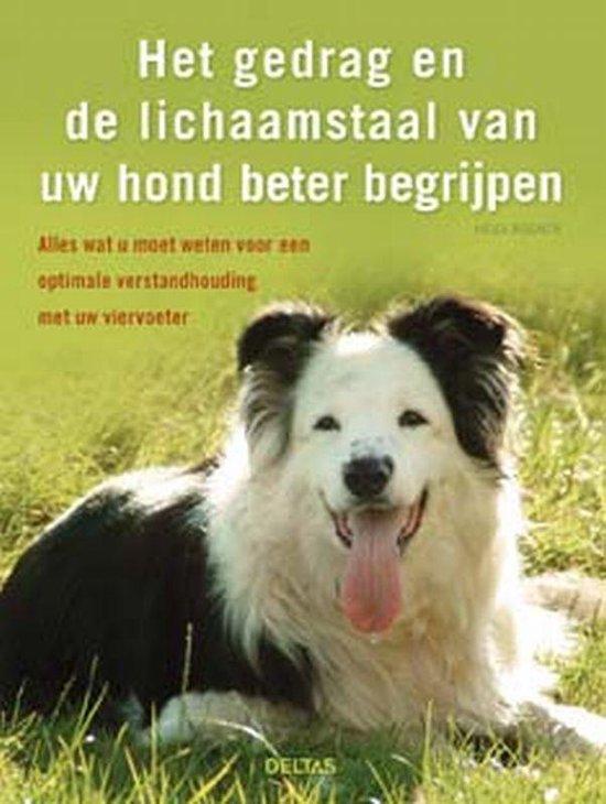 Het gedrag en de lichaamstaal van uw hond beter begrijpen - Heidi Rogner |