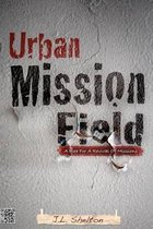 Urban Mission Field
