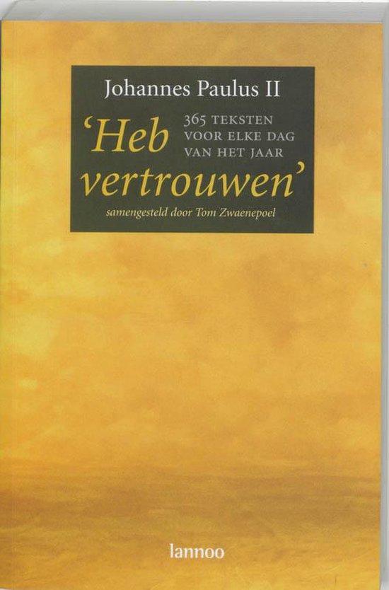 Cover van het boek 'Heb vertrouwen' van Johannes Paulus II