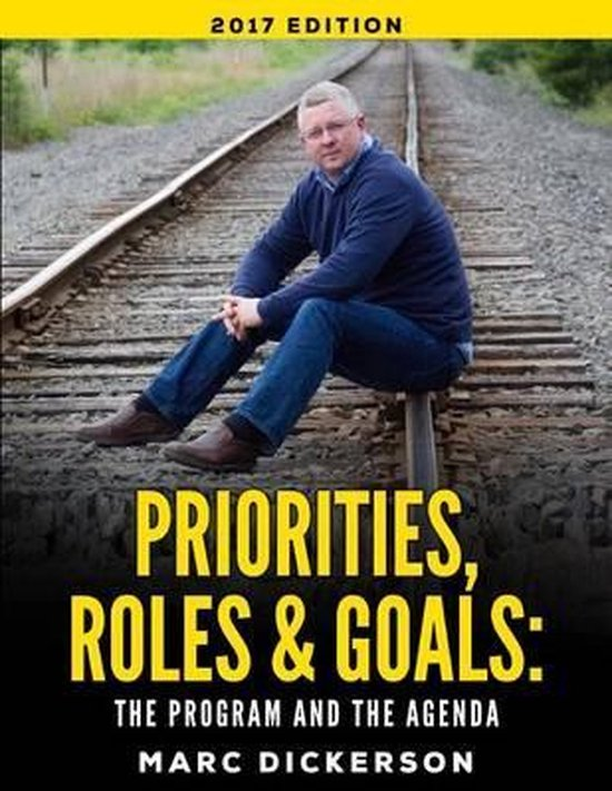 Priorities, Roles and Goals. the Program and the Agenda 2017