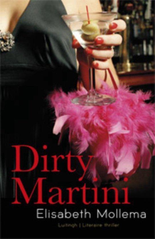 Dirty martini - Elisabeth Mollema |