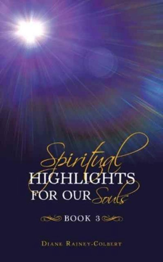 Spiritual Highlights for Our Souls Book 3