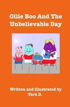 Ollie Boo and the Unbelievable Day