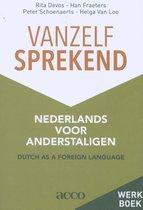 Vanzelfsprekend. Nederlands voor anderstaligen werkboek