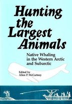 Hunting the Largest Animals