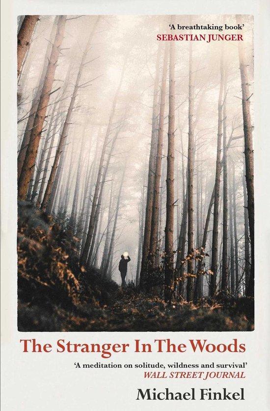 Boek cover The Stranger in the Woods van Michael Finkel (Onbekend)