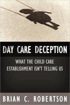 Day Care Deception
