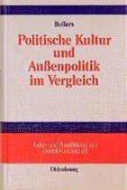 Politische Kultur und Aussenpolitik im Vergleich