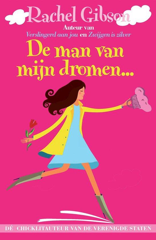 Cover van het boek 'De man van mijn dromen' van Rachel Gibson