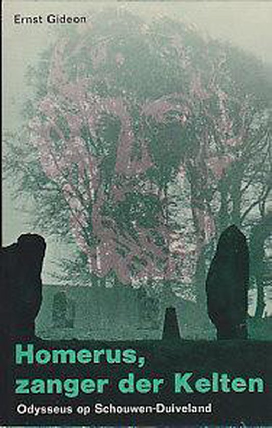 Homerus zanger der kelten - Gideon, Ernst   Fthsonline.com