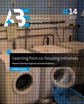 A+BE Architecture and the Built Environment  -   Learning from co-housing initiatives