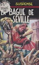 La bague de Séville