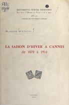 La saison d'hiver à Cannes de 1870 à 1914
