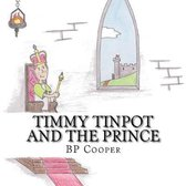 Timmy Tinpot and the Prince