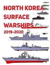 North Korea Surface Warships: 2019 - 2020