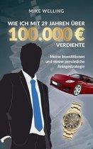 Wie ich mit 29 Jahren uber 100.000 Euro verdiente