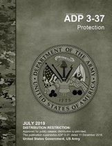 Army Doctrine Publication ADP 3-37 Protection July 2019