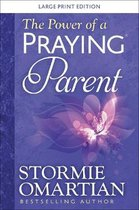 The Power of a Praying (R) Parent Large Print