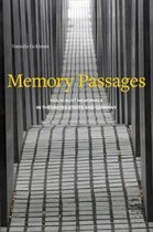 Memory Passages: Holocaust Memorials in the United States and Germany