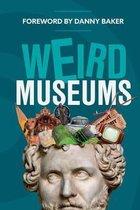Weird Museums