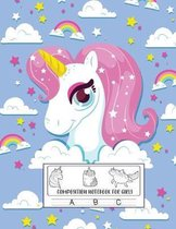 Composition Notebook for Girls: Primary Composition Workbook for Students Girls - Home School College - Writing Notes - Cute Unicorn