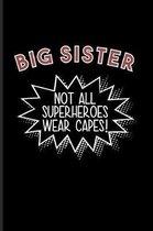 Big Sister Not All Superheroes Wear Capes!