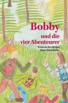 Bobby und die vier Abenteurer