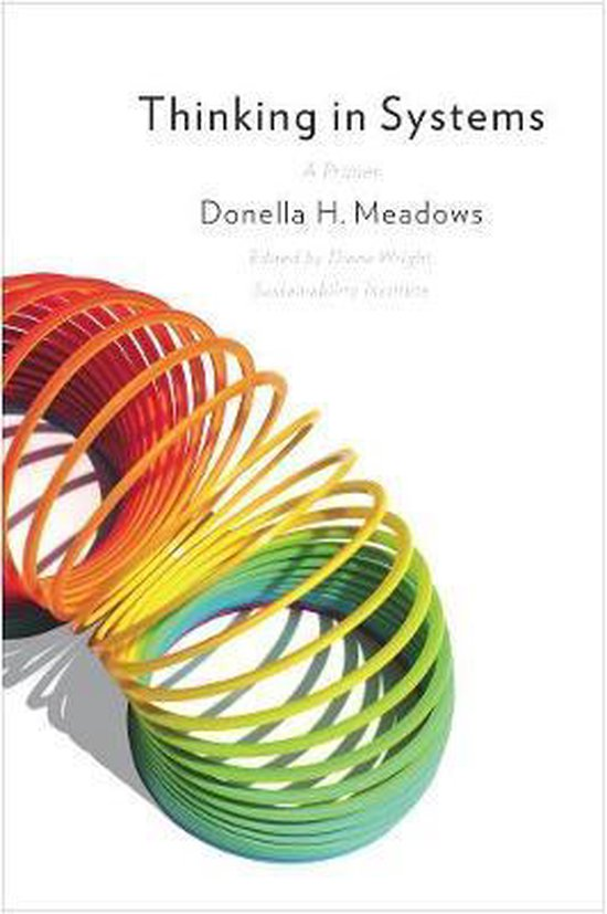 Boek cover Thinking in Systems van Donella Meadows (Paperback)
