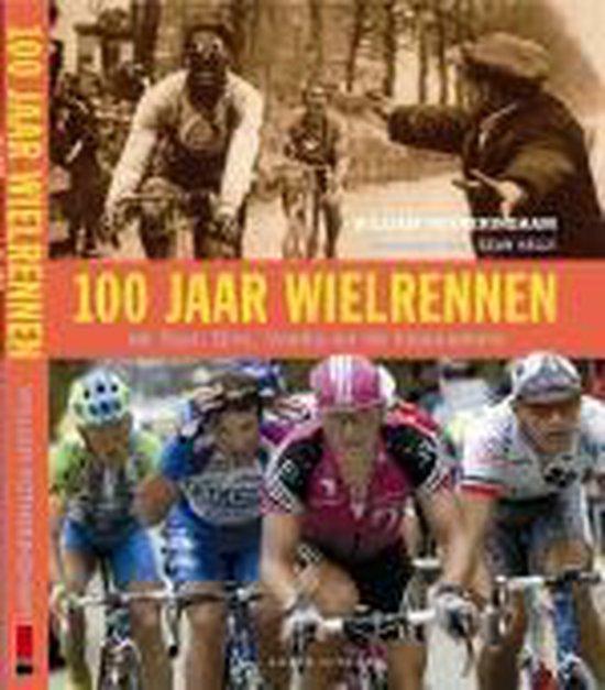Cover van het boek '100 jaar wielrennen' van William Fotheringham