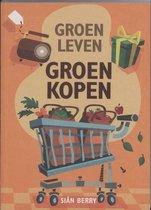 Groen leven, Groen kopen