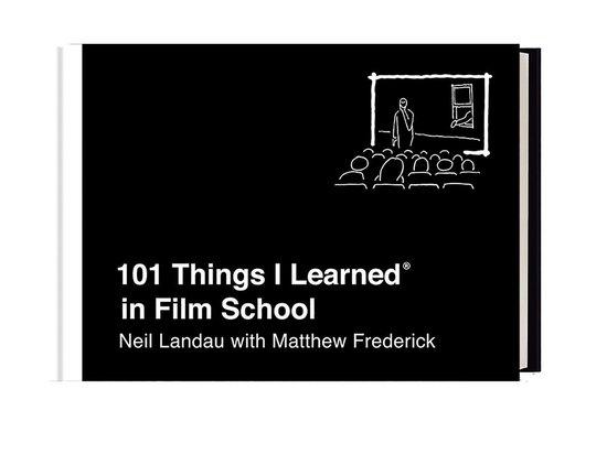 Boek cover 101 Things I Learned in Film School van Neil Landau (Hardcover)