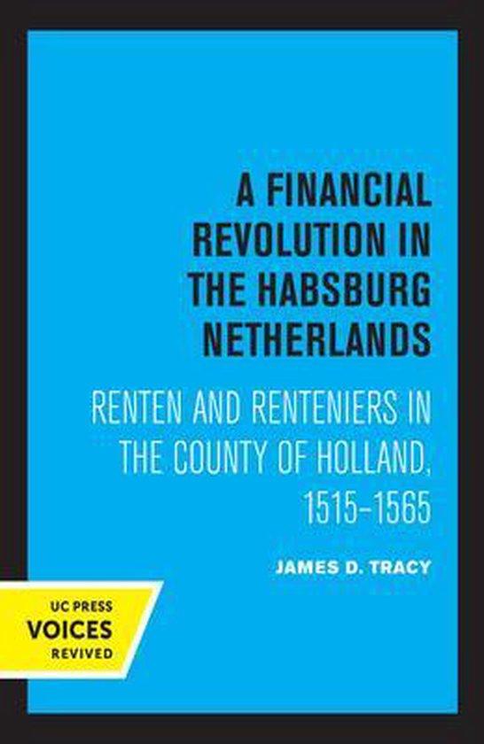 Boek cover A Financial Revolution in the Habsburg Netherlands van James D. Tracy (Paperback)