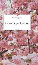 #coronageschichten. Life is a Story - story.one