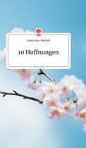10 Hoffnungen. Life is a Story - story.one