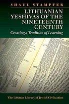 Lithuanian Yeshivas of the Nineteenth Century