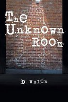 The Unknown Room