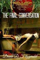The Final Conversation
