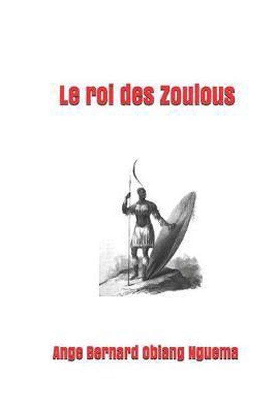 Le roi des Zoulous