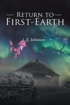 Return to First-Earth