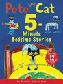 Pete the Cat: 5-Minute Bedtime Stories