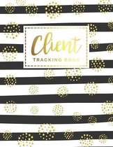 Client Tracking Book: Hairstylist Client Data Organizer Log Book, Personal Client Record Book Customer Information, Hair Stylists, Salons, N