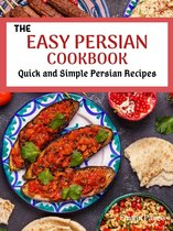 The Easy Persian Cookbook