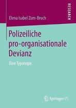 Polizeiliche Pro-Organisationale Devianz