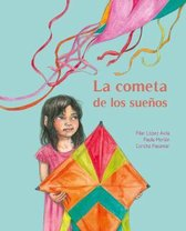 La cometa de los suenos (The Kite of Dreams)