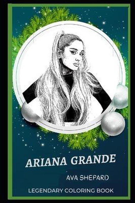 Ariana Grande Legendary Coloring Book