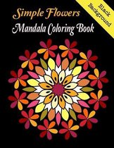 Simple Flowers Mandala coloring book Black Background