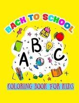 Back To School Coloring Book For Kids