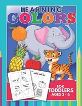 Learning Colors For Toddlers Ages 3-6